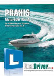 BoatDriver Swiss Praxis-Buch Motorboot Kat. A