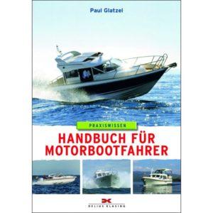 Bootsfahrschule am Bodensee Handbuch für Motorbootfahrer